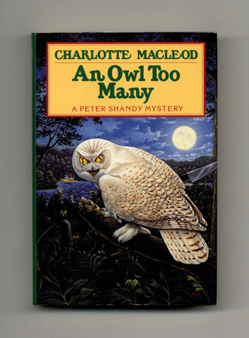 An Owl Too Many - 1st Edition/1st Printing. Charlotte MacLeod.