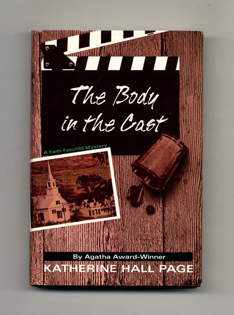 The Body in the Cast - 1st Edition/1st Printing. Katherine Hall Page.