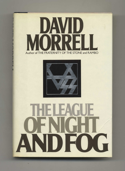 The League of Night and Fog - 1st Edition/1st Printing. David Morrell.