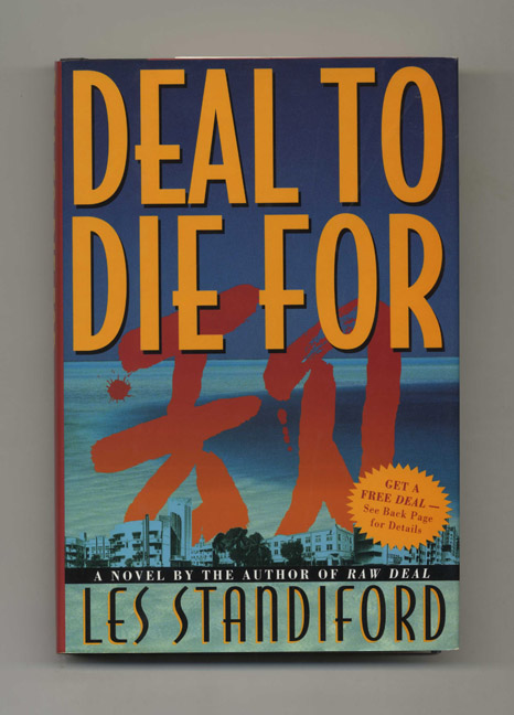 Deal to Die for - 1st Edition/1st Printing. Les Standiford.