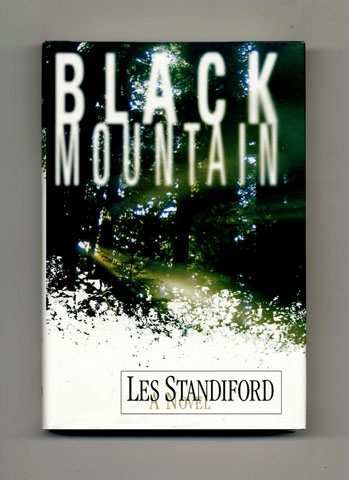 Black Mountain - 1st Edition/1st Printing. Les Standiford.