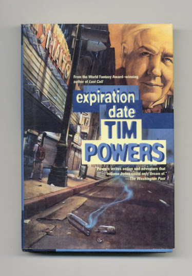Expiration Date - 1st Edition/1st Printing. Tim Powers.