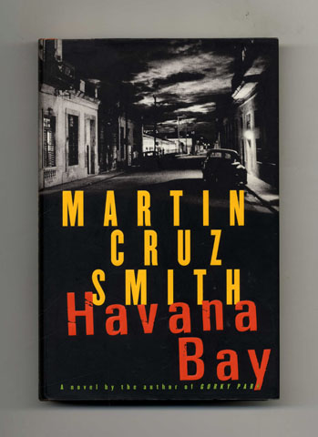 Havana Bay - 1st Edition/1st Printing. Martin Cruz Smith.
