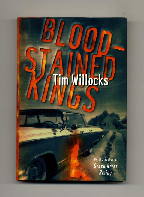 Bloodstained Kings - 1st US Edition/1st Printing. Tim Willocks.