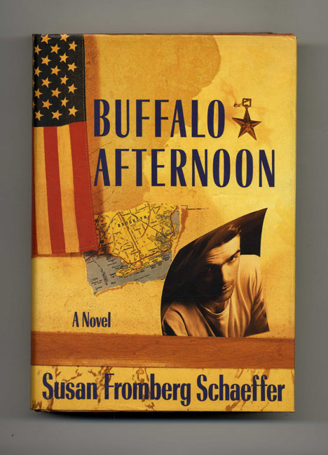 Buffalo Afternoon - 1st Edition/1st Printing. Susan Fromberg Schaeffer.