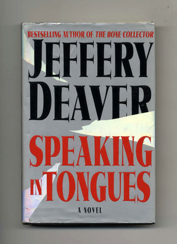 Speaking in Tongues - 1st Edition/1st Printing. Jeffery Deaver.