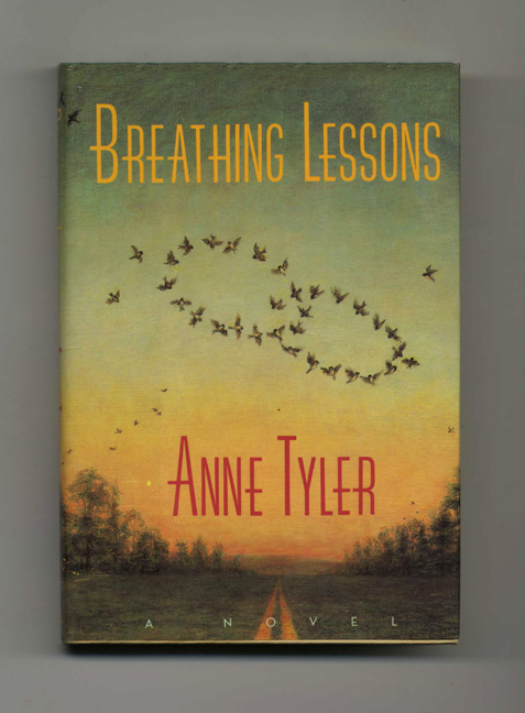 Breathing Lessons - 1st Edition/1st Printing. Anne Tyler.