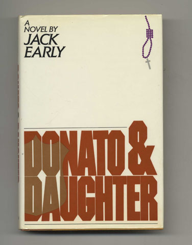 Donato & Daughter - 1st Edition/1st Printing. Jack Early.
