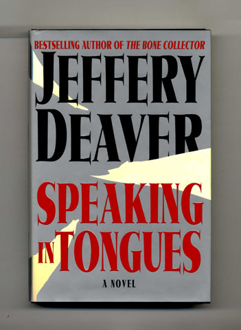 Speaking In Tongues. Jeffery Deaver.