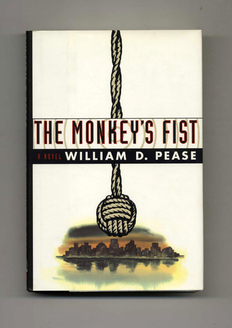 The Monkey's Fist. William D. Pease.
