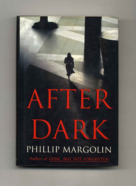 After Dark - 1st Edition/1st Printing. Phillip Margolin.