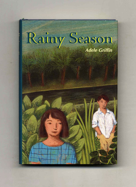 Rainy Season - 1st Edition/1st Printing. Adele Griffin.