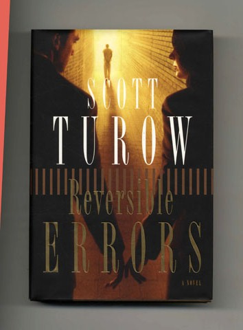 Reversible Errors - 1st Edition/1st Printing. Scott Turow.
