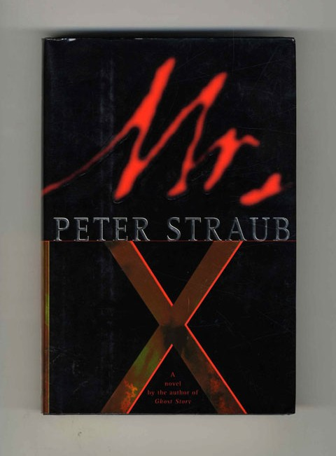Mr. X - 1st Edition/1st Printing. Peter Straub.