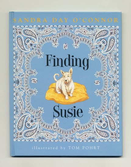 Finding Susie - 1st Edition/1st Printing. Sandra Day O'Connor.