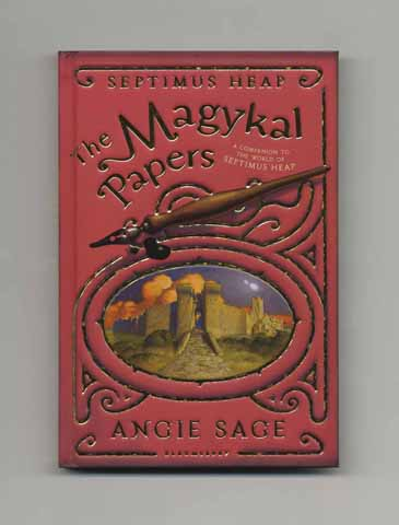 The Magykal Papers - 1st Edition/1st Printing. Angie Sage.