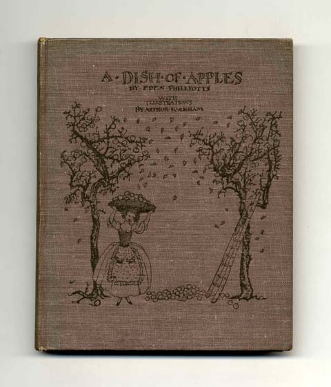 A Dish of Apples - 1st Edition/1st Printing. Eden Phillpotts.