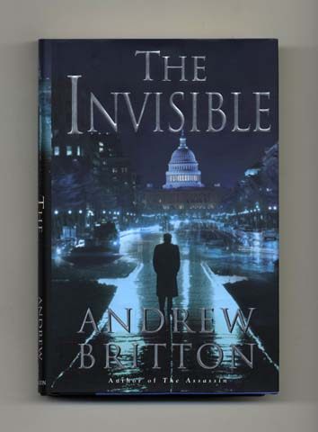The Invisible - 1st Edition/1st Printing. Andrew Britton.