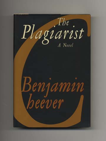 The Plagiarist - 1st Edition/1st Printing. Benjamin Cheever.