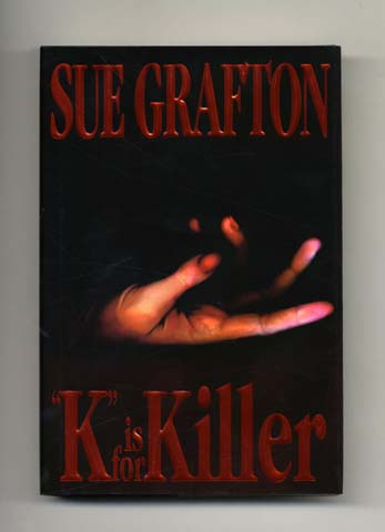 """K"" Is For Killer - 1st Edition/1st Printing. Sue Grafton."
