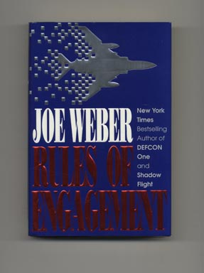 Rules Of Engagement - 1st Edition/1st Printing. Joe Weber.