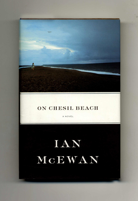 On Chesil Beach - 1st US Edition/1st Printing. Ian McEwan.
