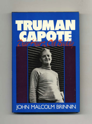 Truman Capote: Dear Heart, Old Buddy - 1st Edition/1st Printing. John Malcolm Brinnin.
