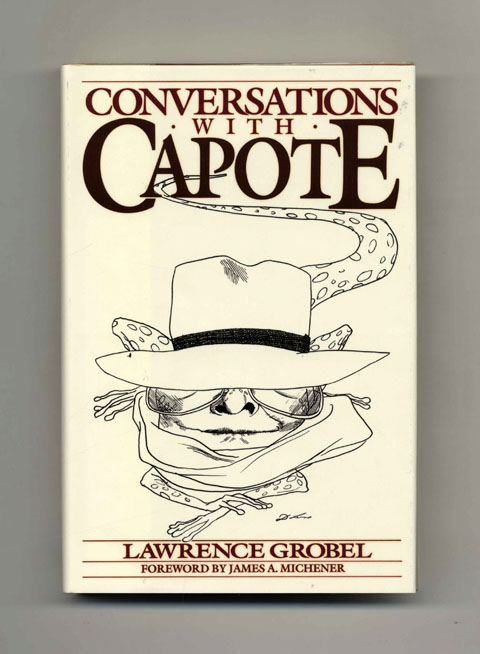 Conversations with Capote - 1st Edition/1st Printing. Lawrence Grobel.