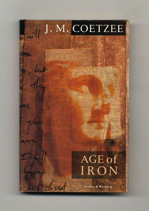 Age of Iron - 1st Edition/1st Printing. J. M. Coetzee.