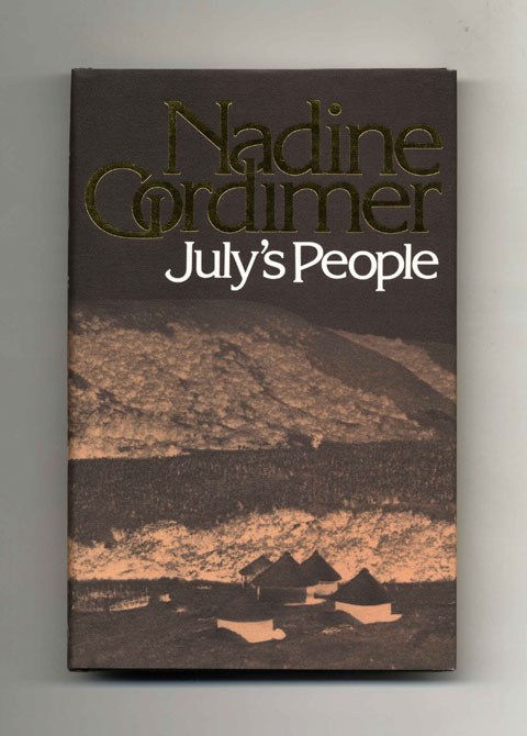 July's People - 1st Edition/1st Printing. Nadine Gordimer.