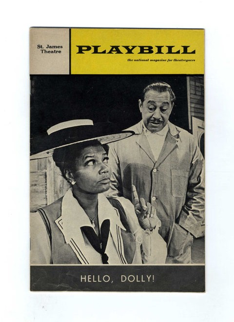 Playbill: Volume 5, Issue 7 (July 1968) ; David Merrick Presents Pearl Bailey in Hello, Dolly! Co-Starring Cab Calloway - 1st Edition/1st Printing. Thornton Wilder, Joan Alleman Rubin.