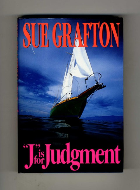 """""""J"""" is for Judgment - 1st Edition/1st Printing. Sue Grafton."""