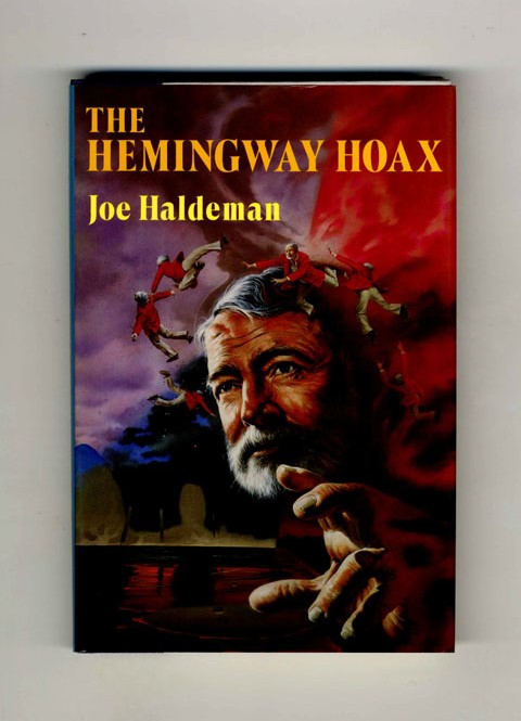 The Hemingway Hoax - 1st Edition/1st Printing. Joe Haldeman.