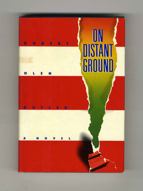 On Distant Ground - 1st Edition/1st Printing. Robert Olen Butler.