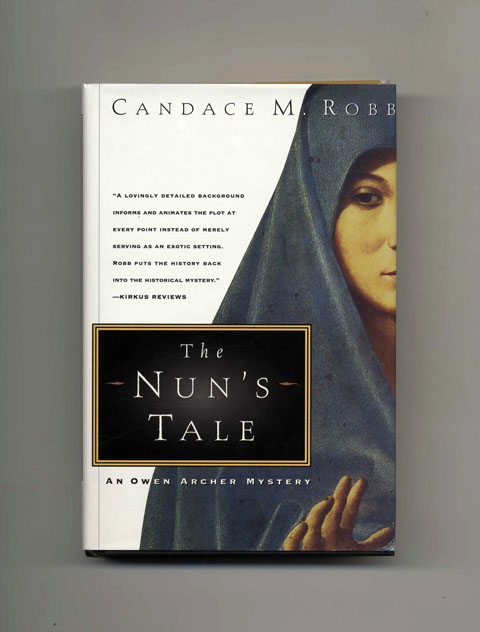 The Nun's Tale - 1st US Edition/1st Printing. Candace M. Robb.