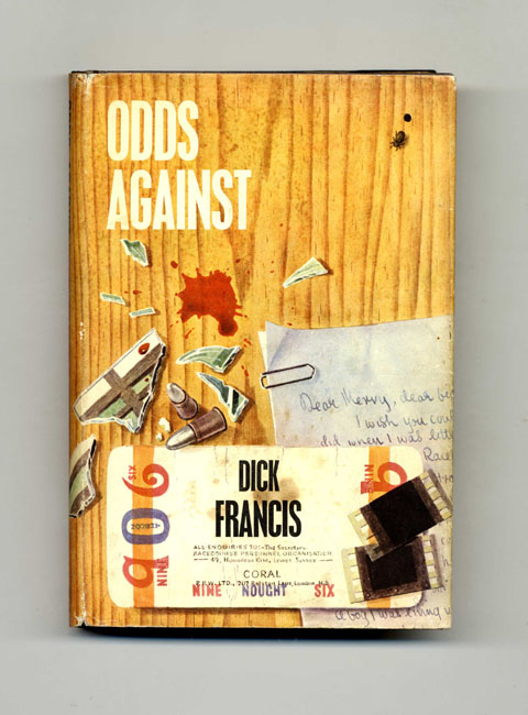 Odds Against - 1st Edition/1st Printing. Dick Francis.