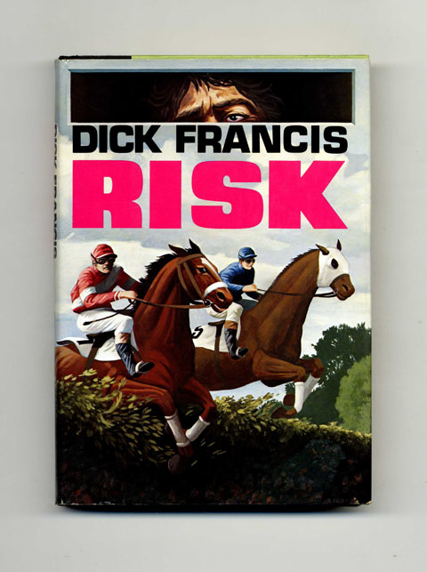Risk - 1st US Edition/1st Printing. Dick Francis.