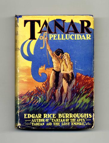 Tanar of Pellucidar - 1st Edition. Edgar Rice Burroughs.