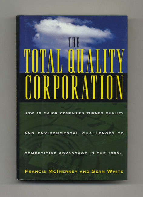The Total Quality Corporation. Francis McInerney, Sean White.