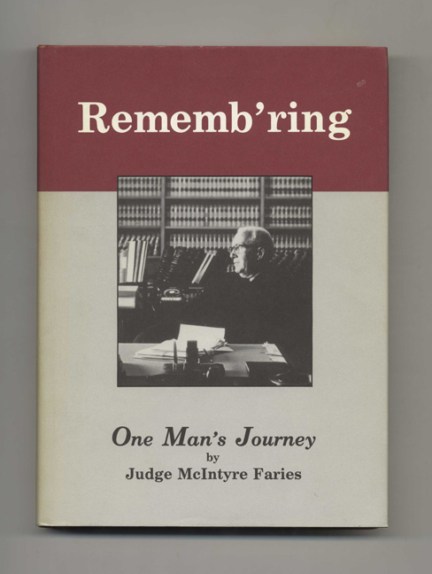 Rememb'ring - 1st Edition/1st Printing. McIntyre Faries.