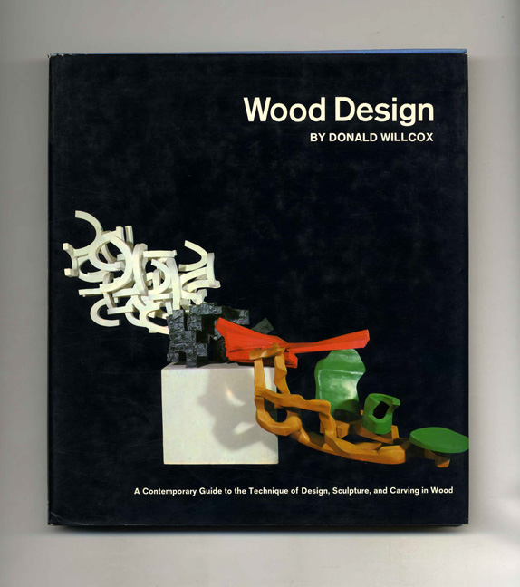 Wood Design. Donald Willcox.