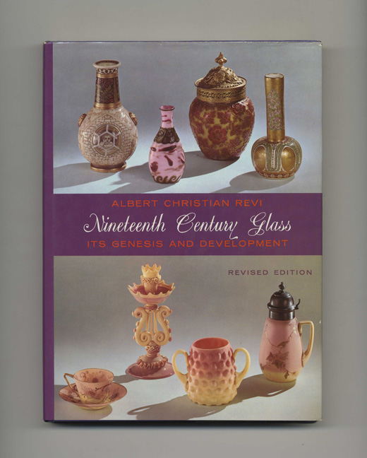 Nineteenth Century Glass: its Genesis and Development. Albert Christian Revi.