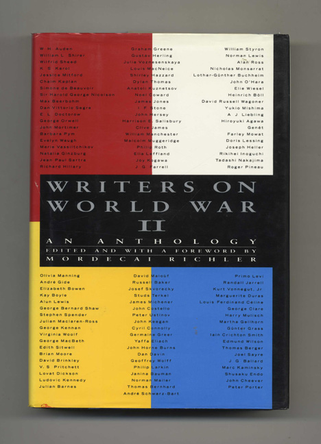 Writers on World War II, an Anthology - 1st Edition/1st Printing. Mordecai Richler.