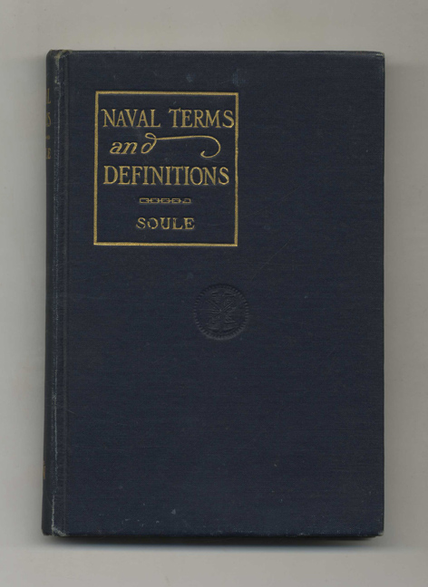 Naval Terms and Definitions. C. C. Soule.