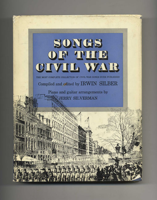 Songs of the Civil War. Irwin Silber.