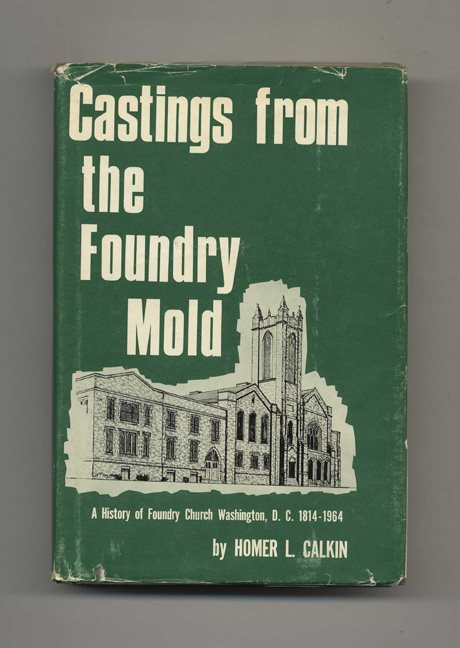 Castings from the Foundry Mold. Homer L. Calkin.