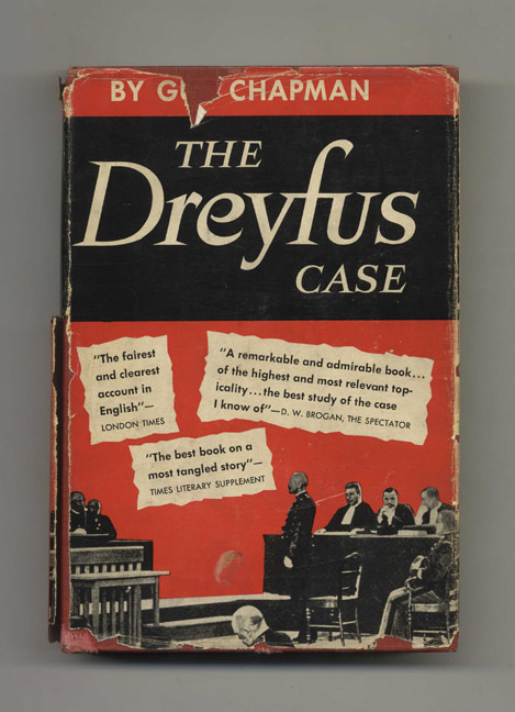The Dreyfus Case: A Reassessment - 1st Edition/1st Printing. Guy Chapman.