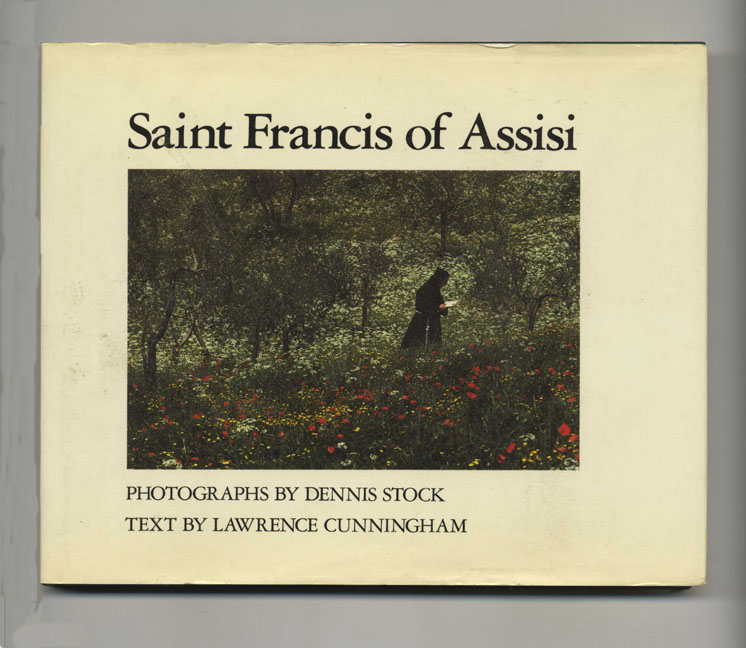 Saint Francis of Assisi. Lawrence Cunningham.