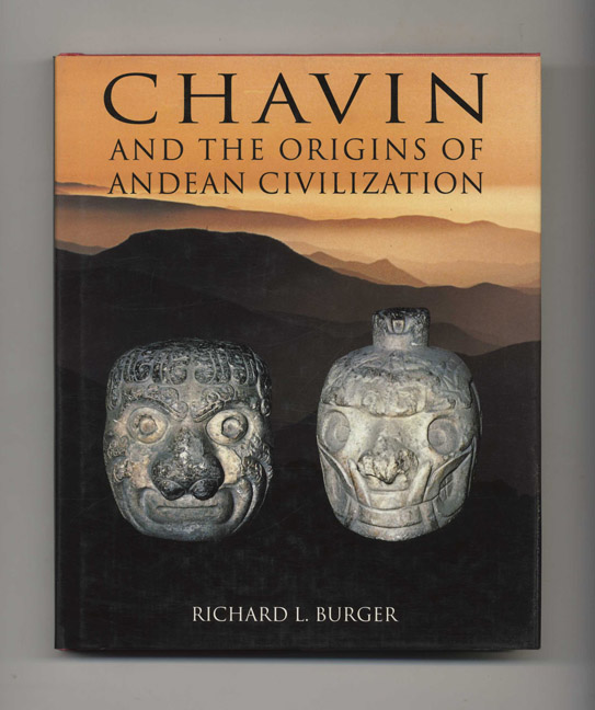 Chavin and the Origins of Andean Civilization. Richard L. Burger.