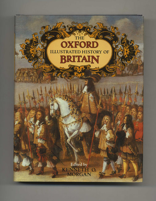 The Oxford Illustrated History of Britain. Kenneth O. Morgan.